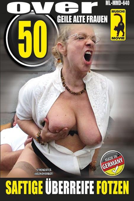 Over 50 - Geile alte Frauen