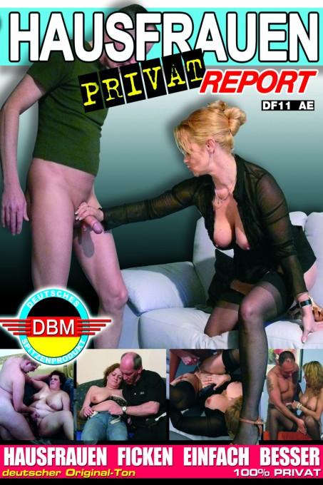 Hausfrauen Privat Report