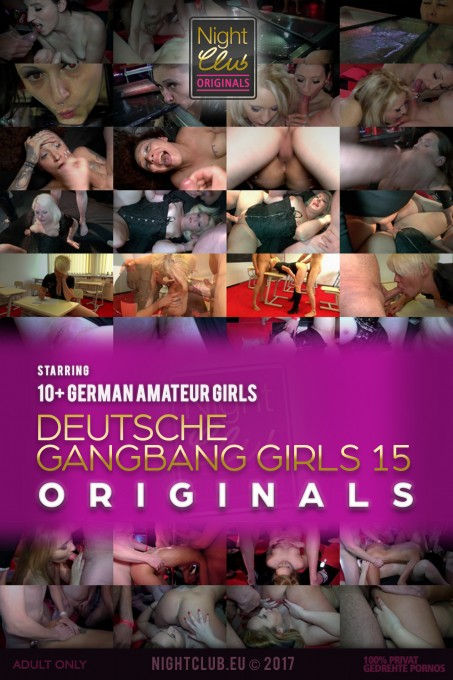 Deutsche Gangbang Girls 15 - Nightclub Amateur Series