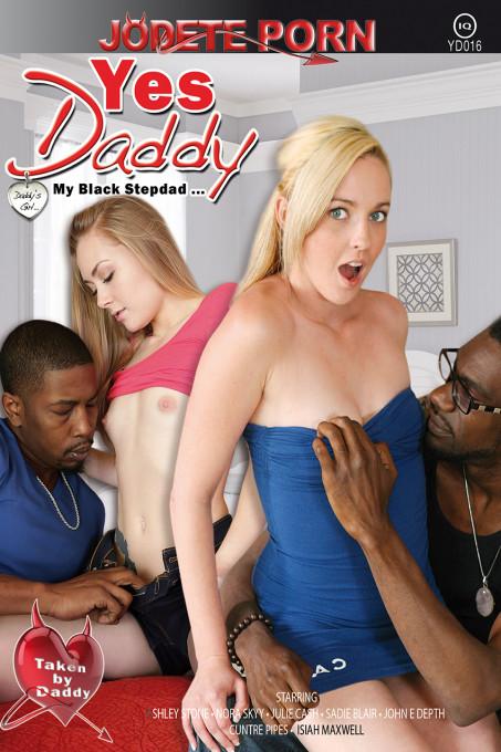 Yes Daddy My Black Stepdad...