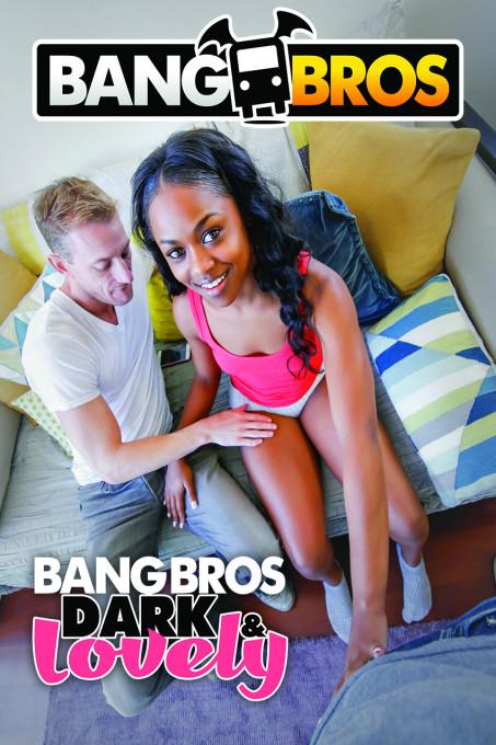 BangBros Dark and Lovely V1