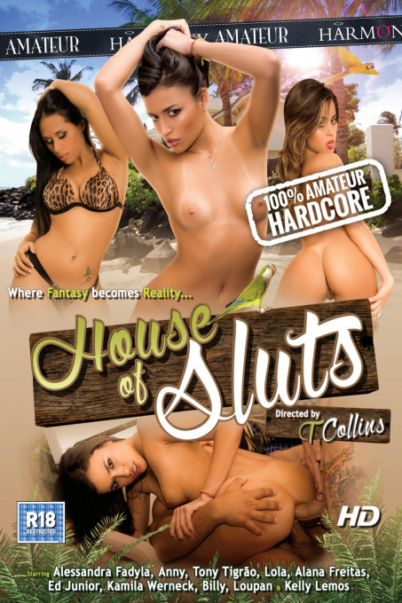 House of sluts