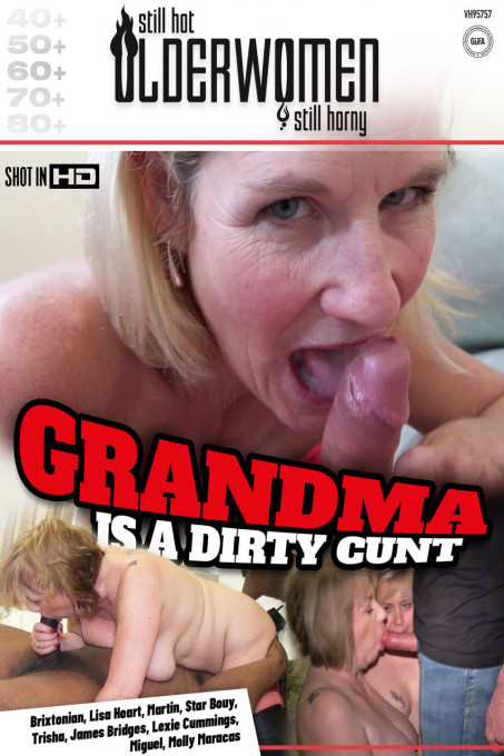 Grandma is a dirty cunt